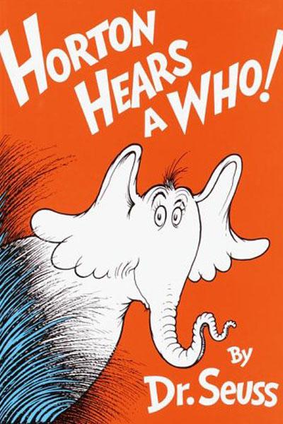 HORTON HEARS A WHO,DR SEUSS