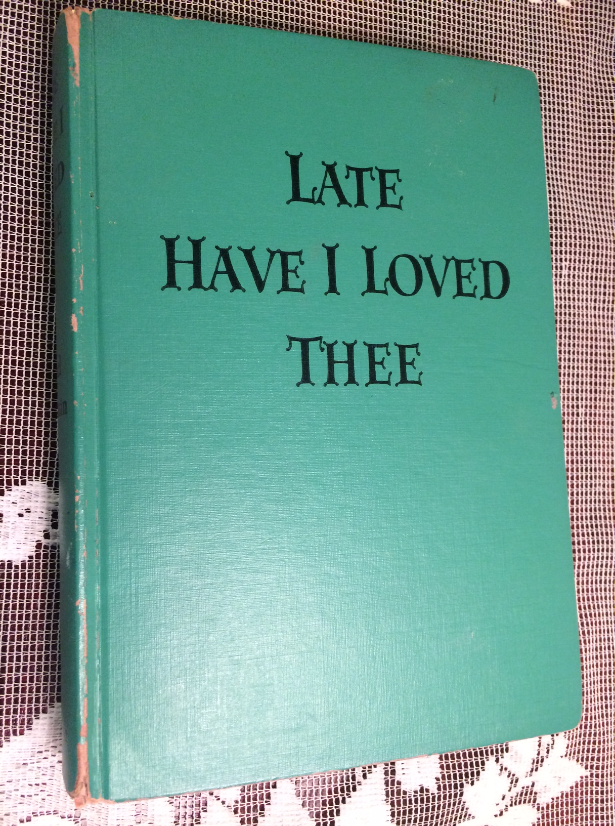 BOOK,LATE HAVE I LOVED THEE