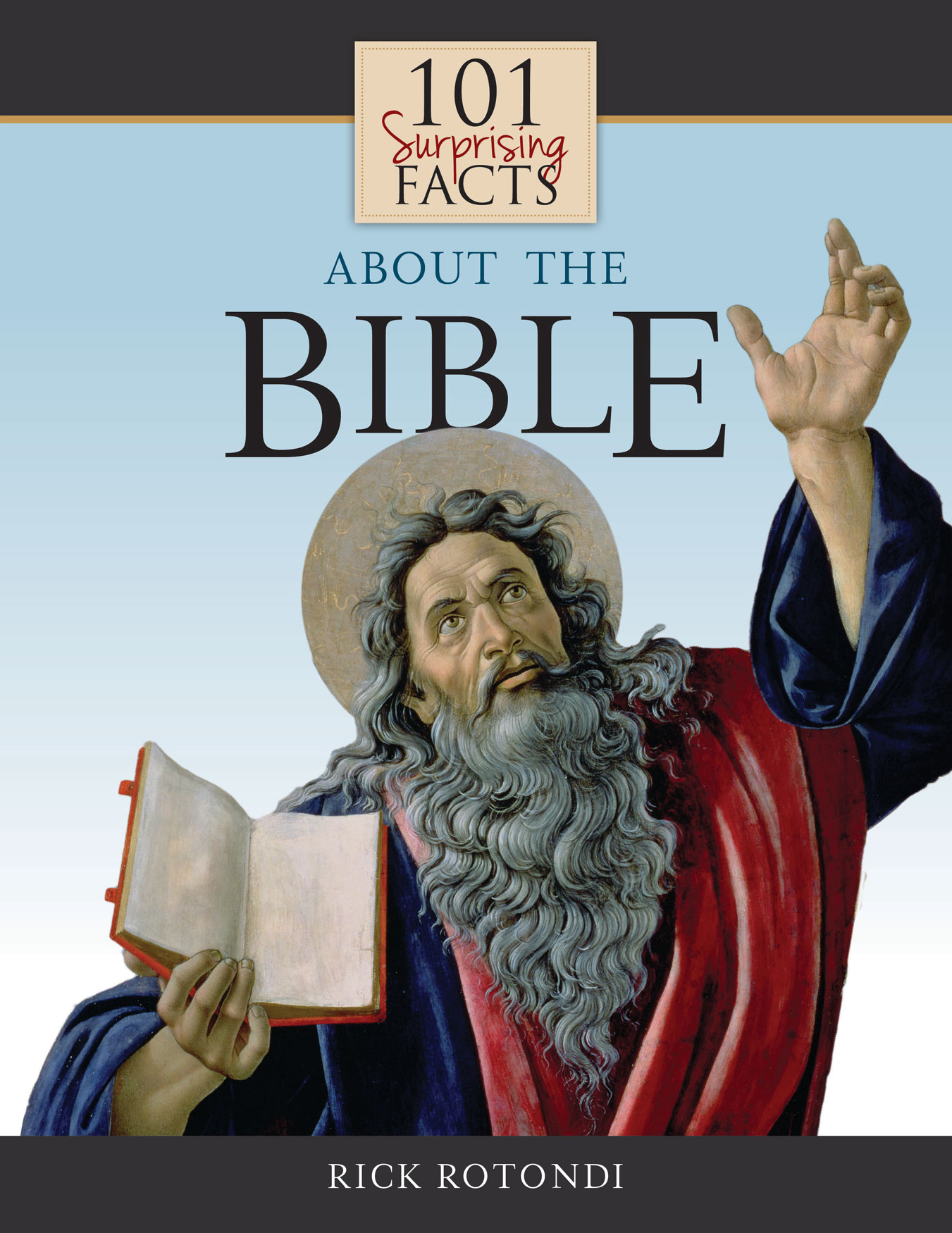 101 SURPRISING FACTS ABOUT the Bible