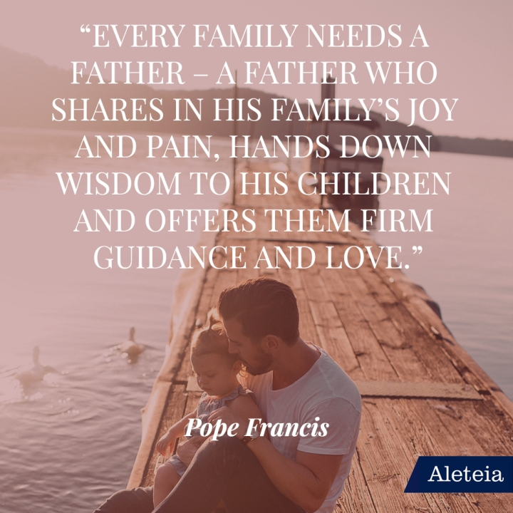 FATHER QUOTES FROM POPE FRANCIS